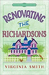 Renovating the Richardsons (Tales from the Goose Creek B&B) by Virginia Smith (2016-02-01)
