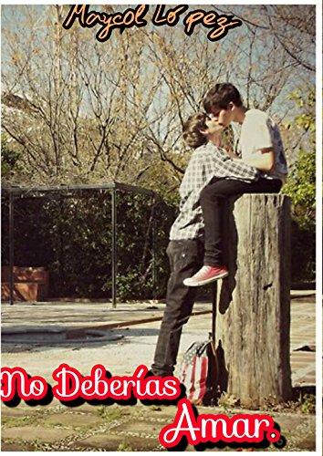 No Deberías Amar 1 (no deberias amar) par Maycol Lopez