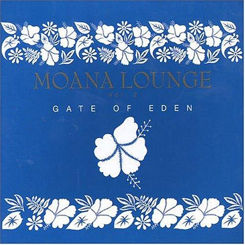 Moana Lounge-Gate of Eden V.2