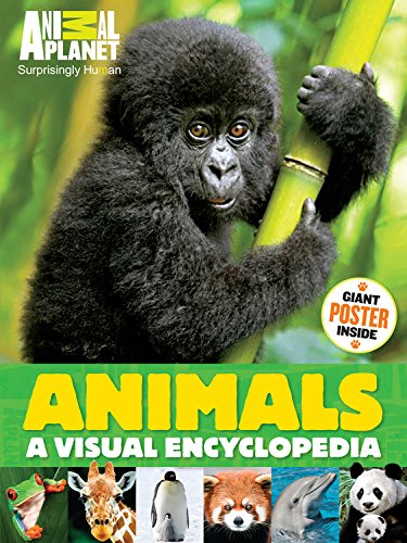 Animals (an Animal Planet Book): A Visual Encyclopedia