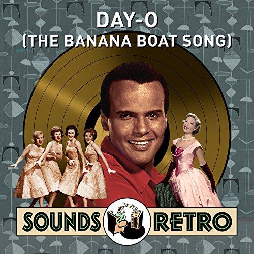 Day-O (The Banana Boat Song) -...