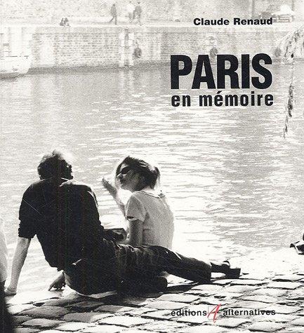 PARIS EN MEMOIRE par C RENAUD
