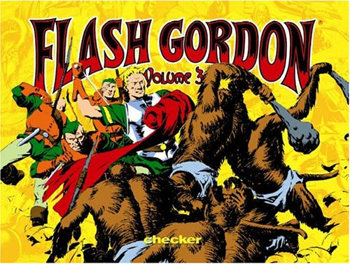 Alex Raymond's Flash Gordon, Vol. 3 (Alex Raymond's Flash Gordon)