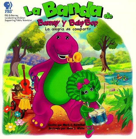 LA Banda De Barney Y Baby Bop: LA Alegria De Compartir