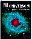 WAS IST WAS Band 102 Universum. Geheimnisse des Weltalls (WAS IST WAS Sachbuch, Band 102) - Manfred Baur