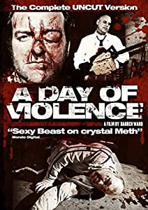 A Day Of Violence - Uncut  [2009] [DVD]