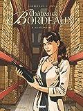 Châteaux Bordeaux, Tome 8 : Le Négociant