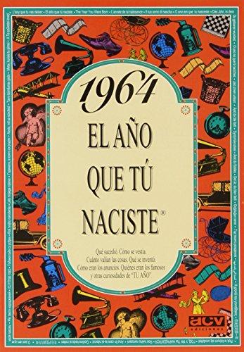 1964 El año que tú naciste