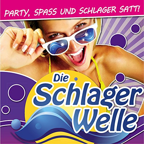 Die Schlagerwelle - Party, Spa...