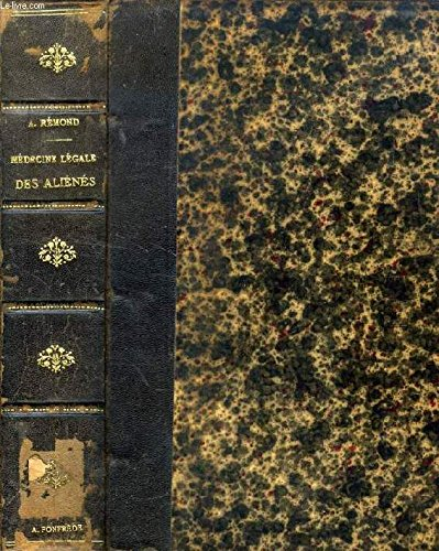 MÉDECINE LÉGALE DES ALIÉNÉS, Edition Française