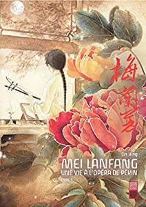 Mei Lanfang Edition simple Tome 5