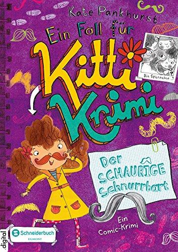 Ein Fall für Kitti Krimi, Band 08: Der Schaurige Schnurrbart