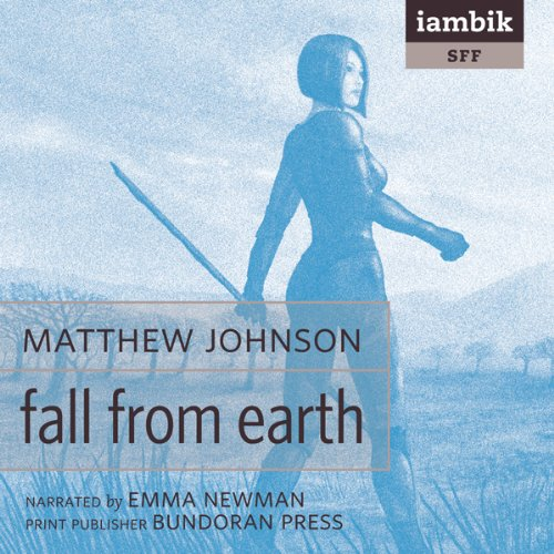 Fall From Earth  Audiolibri