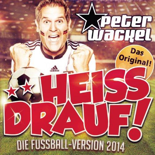 **Heiss drauf! (Die Fussball-Version 2014)