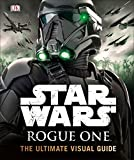 #4: Star Wars: Rogue One - The Ultimate Visual Guide