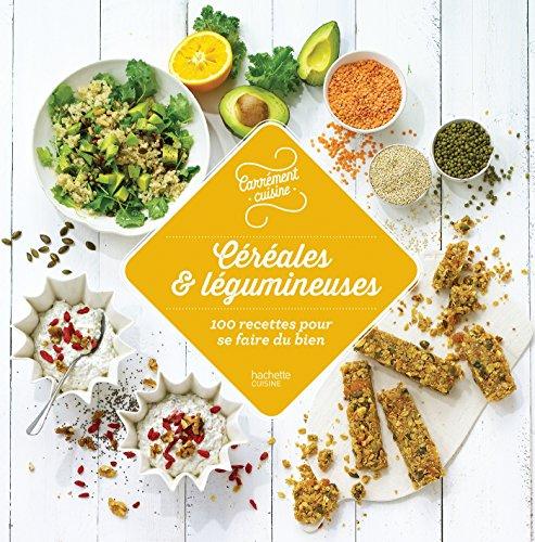 cereales-et-legumineuses-100-recettes-pour-se-faire-du-bien