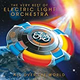 All Over the World: the Very Best of Electric Light Orchestra -