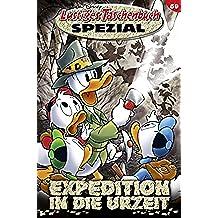 Lustiges Taschenbuch Spezial Band 59: Expedition in die Urzeit (German Edition)