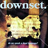 Downset: Do We Speak a Dead Language [Vinyl LP] (Vinyl)