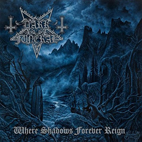 Dark Funeral: Where Shadows Forever Reign (Standard CD Jewelcase) (Audio CD)