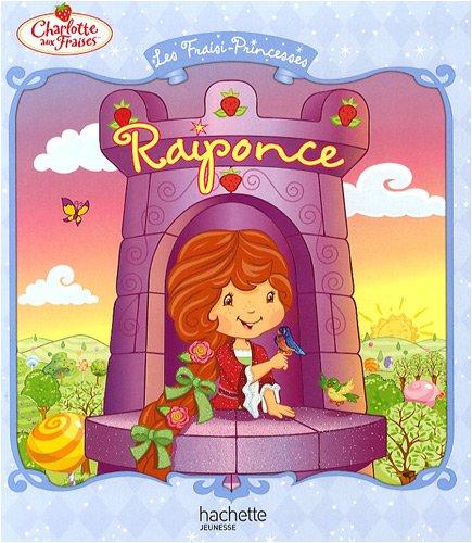 Les Fraisi-Princesses : Raiponce