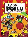 En piste les andouilles ! : Petit Poilu. 14   Bailly, Pierre (1970-....). Auteur