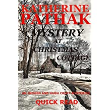 Mystery at Christmas Cottage: An Imogen and Hugh Croft Mysteries Quick Read (The Imogen And Hugh Croft Mysteries Series Book 7)