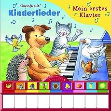 Kinderlieder, Mein erstes Klavier: Kinderbuch mit Klaviertastatur - Vor- und Nachspielfunktion, Pappbilderbuch