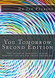 You Tomorrow: The future of humanity, gender, everyday life, careers, belongings and surroundings