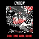 Our Time Will Come [Vinyl LP]