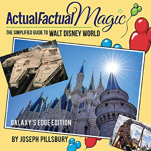 Actual Factual Magic: The Simplified Guide to Walt Disney World (English Edition)