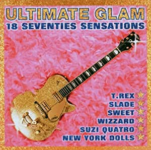 Ultimate Glam: 18 Seventies Sensations