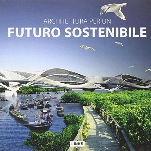 Architettura per un futuro sostenibile