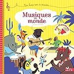 Musiques du monde - Un livre son à écouter de Sophie de Mullenheim
