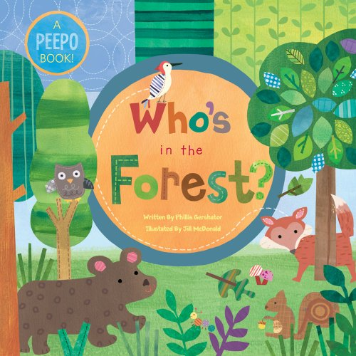Who's in the Forest? por Phillis Gershator