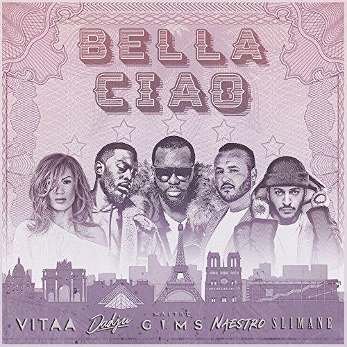 Bella ciao (feat. Maître Gims,...