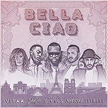 Bella ciao (feat. Maître Gims, Vitaa, Dadju & Slimane)