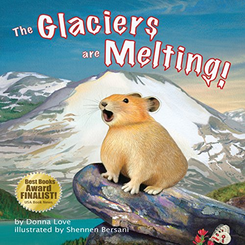 The Glaciers Are Melting!  Audiolibri