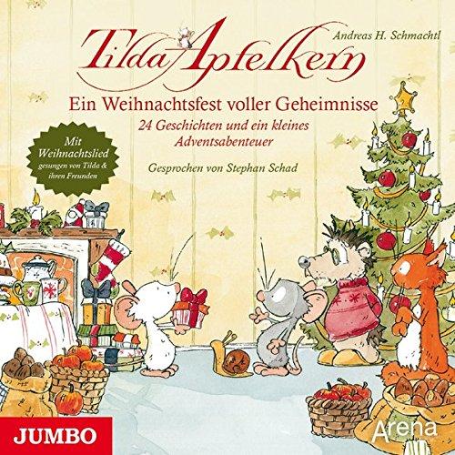 Tilda Apfelkern. Ein Weihnachtsfest voller Geheimnisse: 24 Geschichten und ein kleines Adventsabenteuer