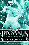 Pegasus and the Origins of Olympus: Book 4