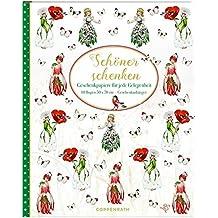 Geschenkpapier-Buch - Schöner Schenken (Blumenkinder): Geschenkpapiere für jede Gelegenheit