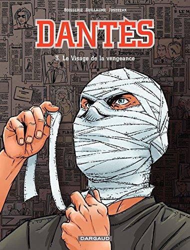 Dantès - Tome 3 - Le visage de la vengeance par Pierre Boisserie