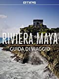 Riviera Maya Guida di Viaggio