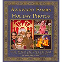 [(Awkward Family Holiday Photos)] [By (author) Mike Bender ] published on (October, 2013)