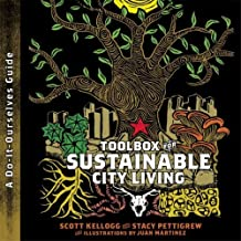 Toolbox for Sustainable City Living: A do-it-Ourselves Guide by Scott Kellogg (2008-06-15)