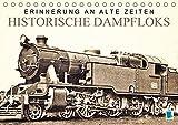 Erinnerung an alte Zeiten: Historische Dampfloks (Tischkalender 2017 DIN A5 quer): Dampflokomotiven: Mit Volldampf voraus! (Monatskalender, 14 Seiten) (CALVENDO Mobilitaet)