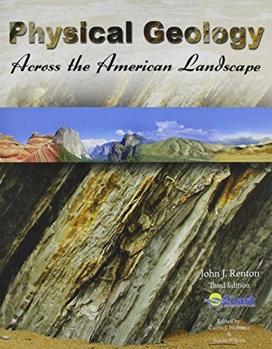Physical Geology Across the American Landscape with Code 1st edition by COAST LEARNING SYSTEMS, RENTON JOHN (2012) Paperback