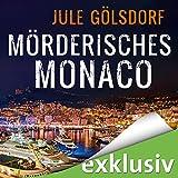Mörderisches Monaco (Coco Dupont 1) - Jule Gölsdorf