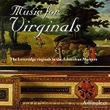 Music for Virginals: The Leversidge virginals in the Ashmolean Museum (2002-12-01)