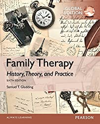 Family Therapy: History, Theory, and Practice, Global Edition by Samuel T. Gladding (2014-05-23)